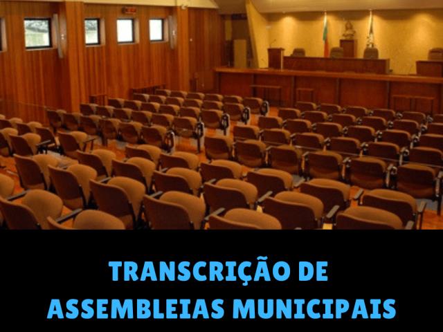 Transcrição das gravações das Assembleias Municipais